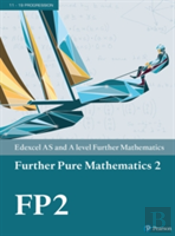 Edexcel As And A Level Further Mathematics Further Pure Mathematics 2 Textbook + E-Book