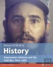 Edexcel Gcse (9-1) History Superpower Relations And The Cold War, 1941-91