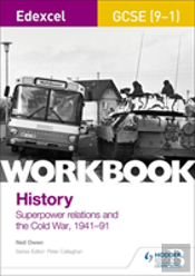 Edexcel Gcse (9-1) History Workbook: Superpower Relations And The Cold War 1941-91