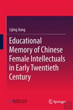 Bertrand.pt - Educational Memory Of Chinese Female Intellectuals In Early 20th Century