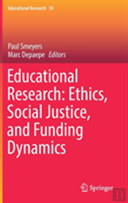 Bertrand.pt - Educational Research: Ethics, Social Justice, And Funding Dynamics