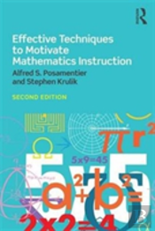 Effective Techniques To Motivate Mathematics Instruction