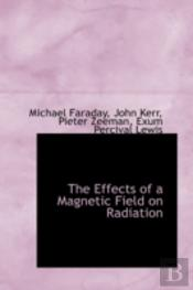 Effects Of A Magnetic Field On Radiation