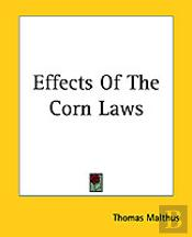 Effects Of The Corn Laws