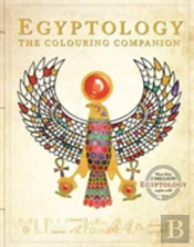 Egyptology The Colouring Companion