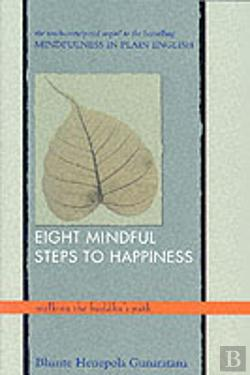 Bertrand.pt - Eight Mindful Steps To Happiness