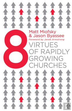 Bertrand.pt - Eight Virtues Of Rapidly Growing Churches