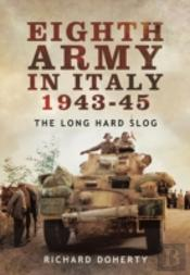 Eighth Army In Italy 1943-45