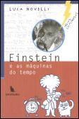 Einstein e as Máquinas do Tempo