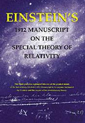 Einstein'S 1912 Manuscript On The Theory Of Relativity