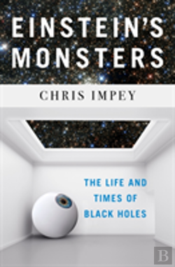 Bertrand.pt - Einstein`S Monsters - The Life And Times Of Black Holes