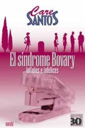 El Sindrome Bovary (Infieles E Infelices)