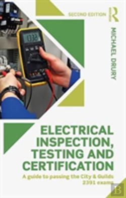 Bertrand.pt - Electrical Inspection, Testing And Certification, 2nd Edition