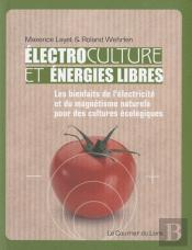 Electrocultures