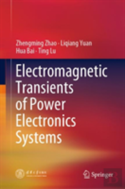 Electromagnetic Transients Of Power Electronics Systems