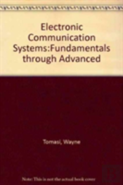 Electronic Communication Systems:Fundamentals Through Advanced
