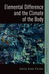 Bertrand.pt - Elemental Difference And The Climate Of The Body