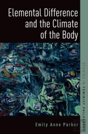 Elemental Difference And The Climate Of The Body