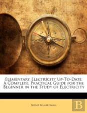 Elementary Electricity Up-To-Date: A Com