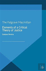 Elements Of A Critical Theory Of Justice