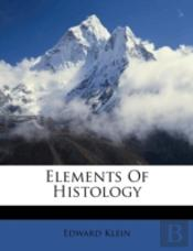 Elements Of Histology