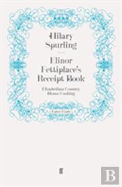 Elinor Fettiplace'S Receipt Book