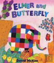 Elmer And The Butterfly