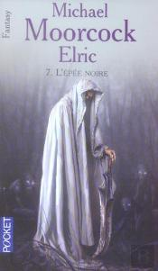 Elric T.7 ; L'Epee Noire
