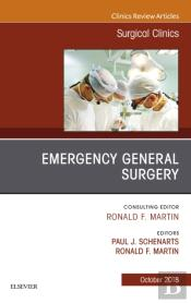 Emergency General Surgery, An Issue Of Surgical Clinics E-Book
