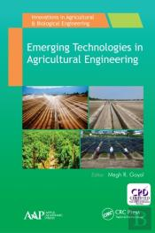 Emerging Technologies In Agricultural Engineering