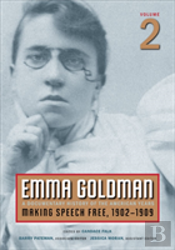 Emma Goldmanmaking Speech Free, 1902-1909