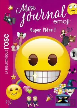 Bertrand.pt - Emoji Tm Mon Journal - T06 - Emoji Tm Mon Journal 06 - Super Fiere !