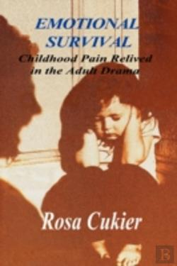 Bertrand.pt - Emotional Survival:Childhood Pain Relived In The Drama Of Adult Life