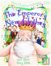 Emperors New Clothes & Other Fairy Tales