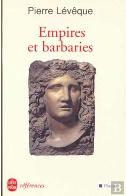 Bertrand.pt - Empires Et Barbaries