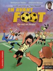 En Avant Foot: On Est En Finale