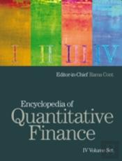 Encyclopaedia Of Quantitative Finance