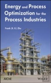 Energy Optimization For The Process Industries