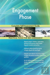 Engagement Phase Complete Self-Assessment Guide