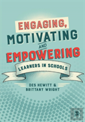 Engaging, Motivating And Empowering Learners In Schools