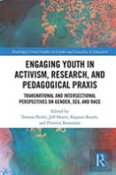 Engaging Youth In Activist Research And Pedagogical Praxis