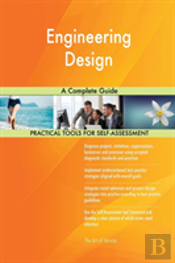 Engineering Design A Complete Guide