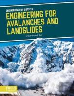 Engineering For Avalanches And Landslides