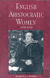 English Aristocratic Women, 1450-1550