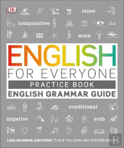 Bertrand.pt - English For Everyone Practice Book - Grammar Guide