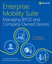 Enterprise Mobility Suite - Managing Byod And Company - Owned Devices