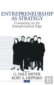 Entrepreneurship As Strategy