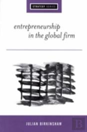 Entrepreneurship In The Global Firm