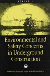 Environmental And Safety Concerns In Underground Construction