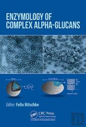 Enzymology Of Complex Glycans